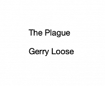 The Plague: PL with Gerry Loose